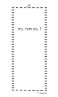ray man ray! a text sound composition and example of visual poetry by Charles Amirkhanian